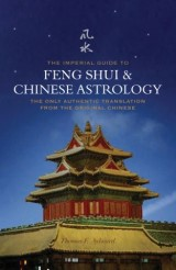 The Imperial Guide to Feng-Shui & Chinese Astrology