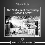 Problem of Increasing Human Energy, The