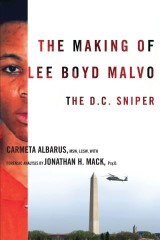 The Making of Lee Boyd Malvo