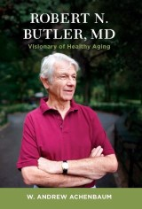 Robert N. Butler, MD