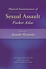 Physical Examinations of Sexual Assault, Volume One