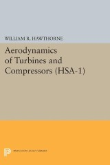 Aerodynamics of Turbines and Compressors. (HSA-1), Volume 1