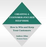 Creating A Customer-Focused Help Desk