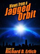 Views from a Jagged Orbit: Essays