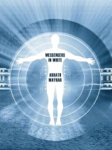 Messengers in White: A Science Fantasy Novel