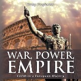War, Power, Empire | Children's European History