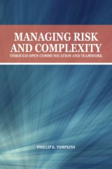 Managing Risk and Complexity through Open Communication and Teamwork