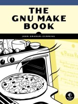 The GNU Make Book