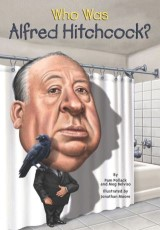 Who Was Alfred Hitchcock?