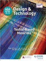AQA GCSE (9-1) Design and Technology: Textile-Based Materials