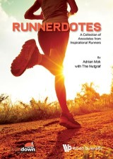 Runnerdotes: A Collection Of Anecdotes From Inspirational Runners