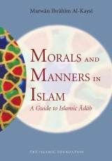 Morals and Manners in Islam