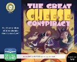Great Cheese Conspiracy, The