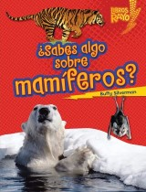 ¿Sabes algo sobre mamíferos? (Do You Know about Mammals?)