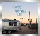 Living the Airstream Life