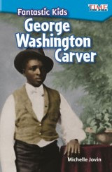Fantastic Kids: George Washington Carver