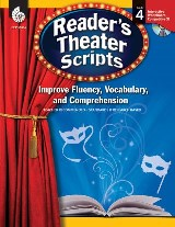 Reader's Theater Scripts: Improve Fluency, Vocabulary, and Comprehension: Grade 4