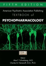 American Psychiatric Association Publishing Textbook of Psychopharmacology
