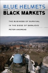 Blue Helmets and Black Markets