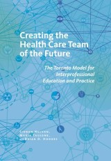 Creating the Health Care Team of the Future