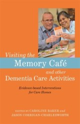 Visiting the Memory Café and other Dementia Care Activities