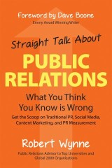 Straight Talk About Public Relations