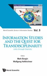 Information Studies And The Quest For Transdisciplinarity: Unity Through Diversity