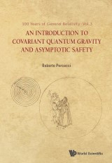Introduction To Covariant Quantum Gravity And Asymptotic Safety, An