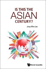 Is This The Asian Century?