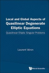 Local And Global Aspects Of Quasilinear Degenerate Elliptic Equations: Quasilinear Elliptic Singular Problems