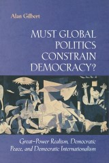 Must Global Politics Constrain Democracy?