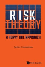 Risk Theory: A Heavy Tail Approach