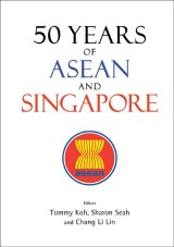50 Years Of Asean And Singapore