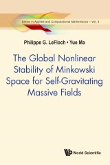 Global Nonlinear Stability Of Minkowski Space For Self-gravitating Massive Fields, The