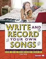 Write and Record Your Own Songs