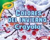 Colores del invierno Crayola ® (Crayola ® Winter Colors)