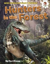 Dinosaur Hunters in the Forest