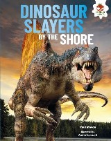 Dinosaur Slayers by the Shore