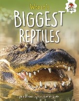 World's Biggest Reptiles