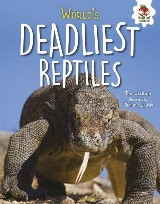 World's Deadliest Reptiles