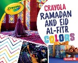 Crayola ® Ramadan and Eid al-Fitr Colors