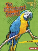 The Supersmart Parrot