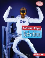 Cutting-Edge Robotics