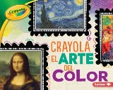 Crayola ® El arte del color (Crayola ® Art of Color)