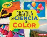 Crayola ® La ciencia del color (Crayola ® Science of Color)