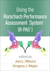 Using the Rorschach Performance Assessment System®  (R-PAS®)