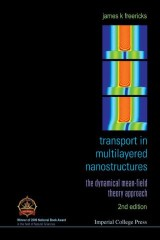 Transport In Multilayered Nanostructures: The Dynamical Mean-field Theory Approach (Second Edition)