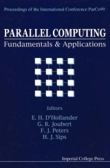 Parallel Computing: Fundamentals And Applications - Proceedings Of The International Conference Parco99