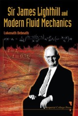 Sir James Lighthill And Modern Fluid Mechanics