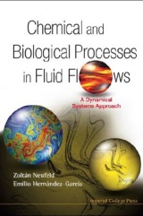 Chemical And Biological Processes In Fluid Flows: A Dynamical Systems Approach